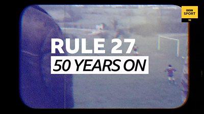 GAA Rule 27 - 50 Years On