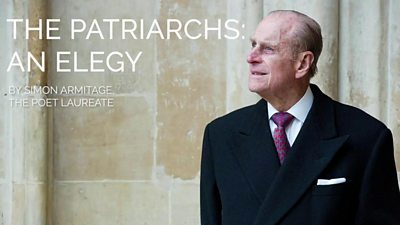 Poet laureate Simon Armitage has written an elegy for Prince Philip, entitled The Patriarchs - An Elegy.