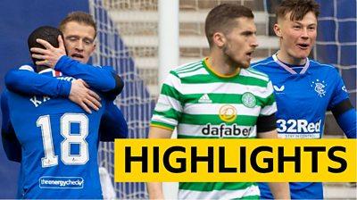 Highlights: Rangers 2-0 Celtic