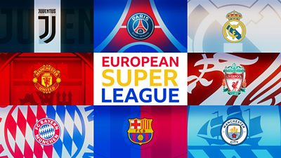 From the archive: European Super League - the future of football? - bbc