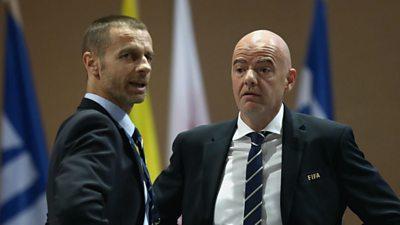 Uefa and Fifa