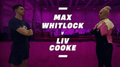 Olympian versus: Max Whitlock vs Liv Cooke