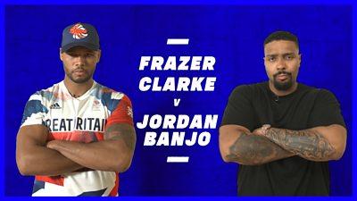 Frazer Clarke v Jordan Banjo