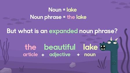 What is an expanded noun phrase? - BBC Bitesize