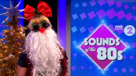 Sounds of the 80s - Sara Cox's '80s Xmas Party