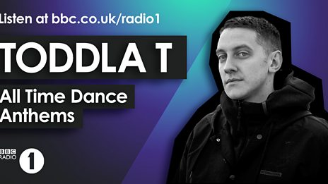 All Time Dance Anthems: Toddla T