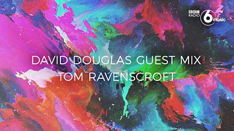 David Douglas Guest Mix in Full