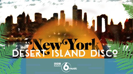 "A ""We Love New York"" Desert Island Disco"