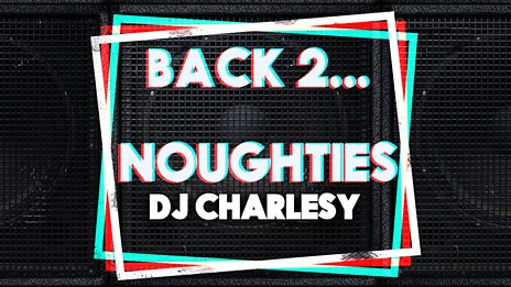 Back 2...The Noughties Mix