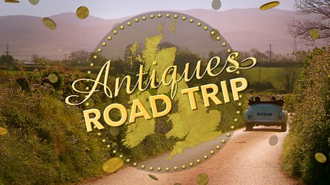 Antiques Road Trip - Series 16: Episode 1