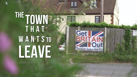The EU referendum takeover: The town that wants to leave