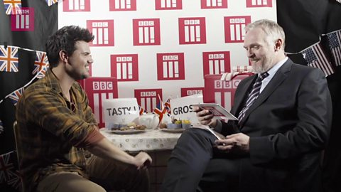 Cuckoo's Taylor Lautner tries to guess what British words and phrases mean