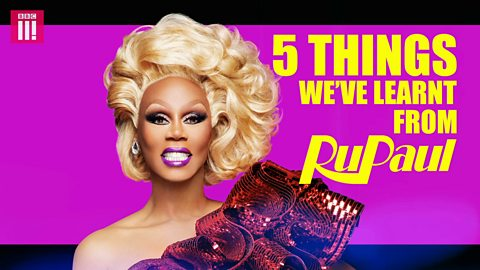 Five things we've learnt from RuPaul