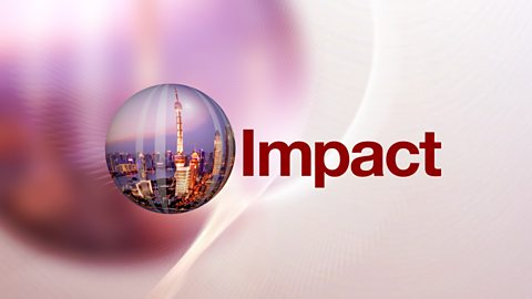 BBC World News - Impact