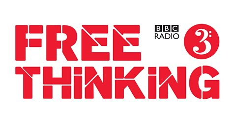 bbc radio 3 free thinking