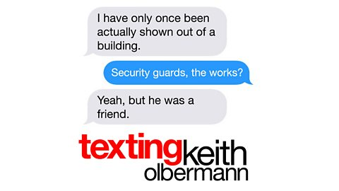 BBC Sounds - Texting Keith Olbermann - Downloads