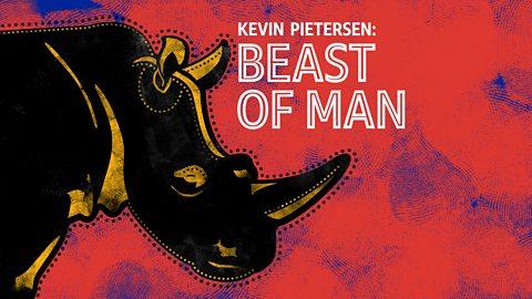 BBC Radio 5 live - Kevin Pietersen: Beast Of Man - Downloads