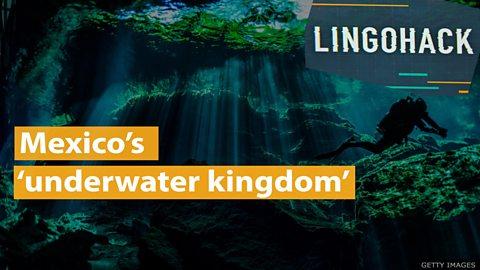 Mexico's 'underwater kingdom'