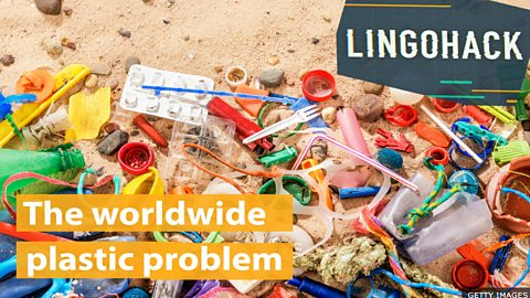 The worldwide plastic problem