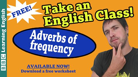 Take an English class: Adverbs of frequency