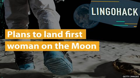 Plans to land first woman on the Moon