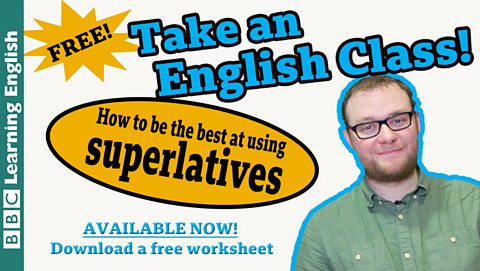 Take an English class: Superlatives