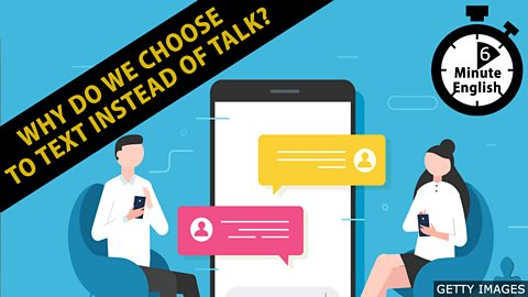 Why do we choose to text instead of talk?