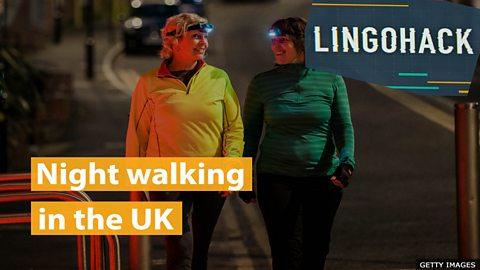 Night walking in the UK