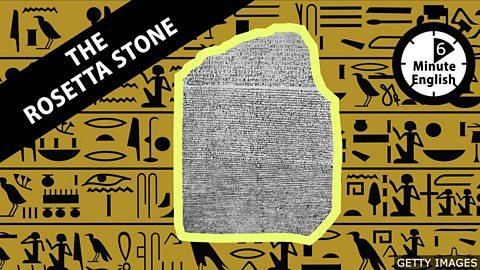 The Rosetta Stone