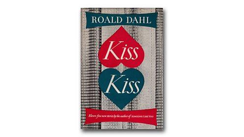 Kiss Kiss by Roald Dahl