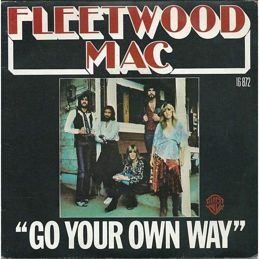 Go Your Own Way - Fleetwood Ma...