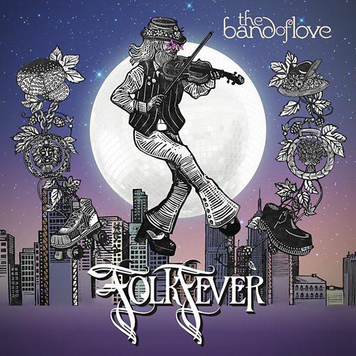 Image result for band of love folk fever