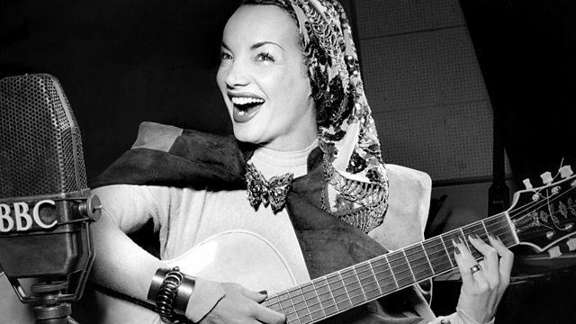 BBC Radio 2 - Carmen Miranda: The Lady In The Tutti Frutti Hat, Episode 3