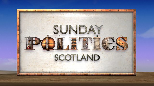 Sunday Politics Scotland