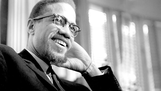 bbc radio 4 malcolm x and the american nightmare