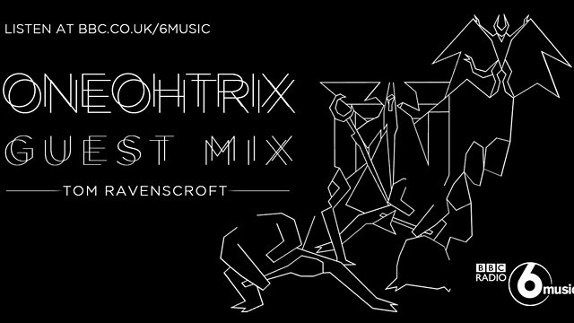 BBC Radio 6 Music - Tom Ravenscroft, Oneohtrix Point Never