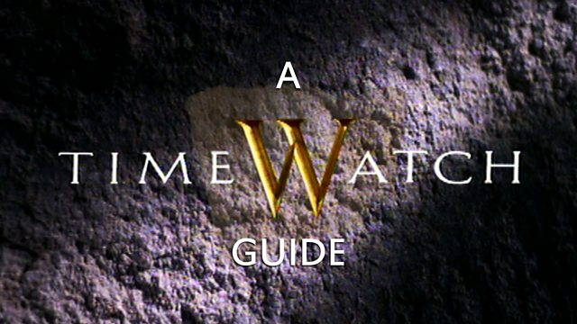 A Timewatch Guide