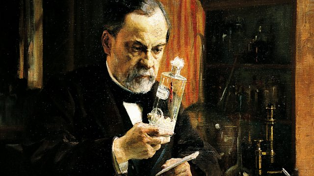 Bbc Radio 4 In Our Time Louis Pasteur