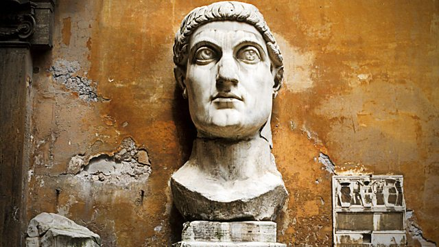 bbc radio 4 in our time, constantine the greatconstantine the great