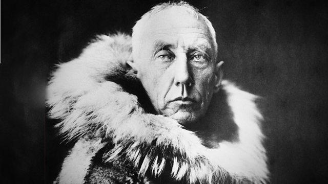 BBC Radio 4 - Great Lives, Series 46, Erica Wagner on Roald Amundsen