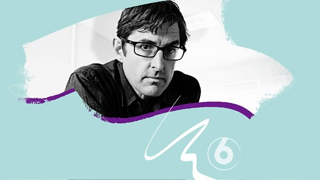 BBC Radio 6 Music - The Takeover: Louis Theroux's Music Mix