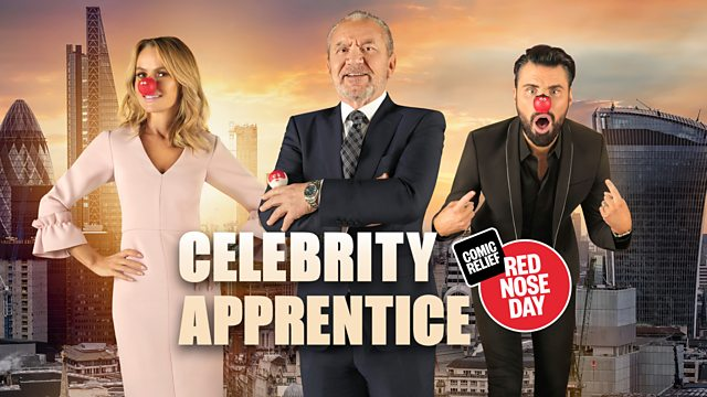 Bit Of Comic Relief For Tonights >> Bbc One Comic Relief 2019 Celebrity Apprentice For Comic Relief
