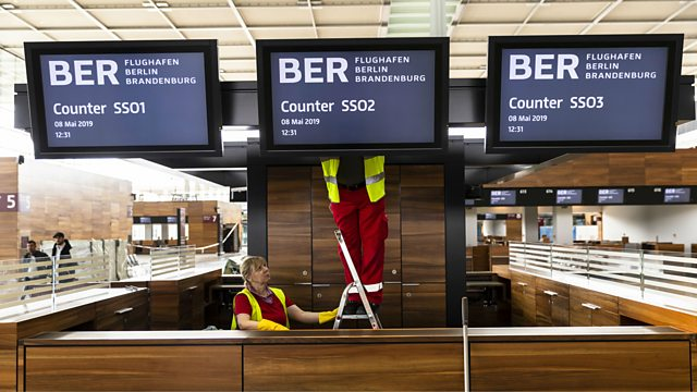 95051b2bd80 BBC World Service - Global Business, The Berlin Airport Fiasco