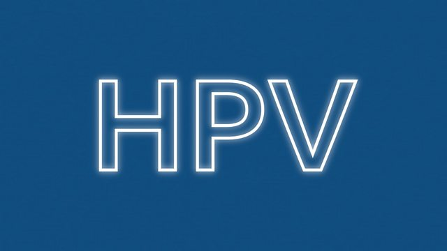 What on earth is HPV (Human Papilloma Virus)?