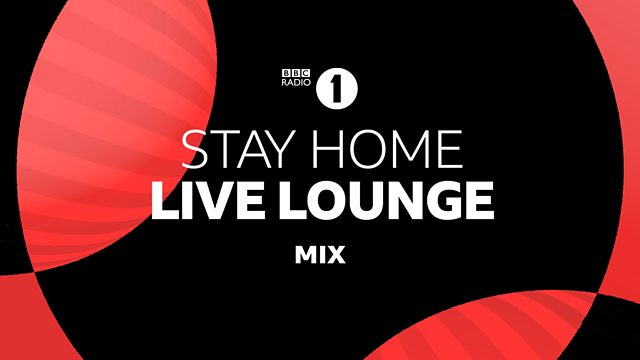 Bbc Radio 1 Stay Home Live Lounge Listen To The Incredible Radio 1 Stay Home Live Lounge Plus Some Of The Artists Biggest Hits