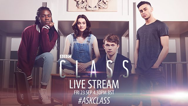 Thumbnail for Cast of Class to appear in Live Stream on Friday 23 September