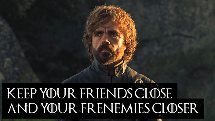Keep your friends close and your frenemies closer