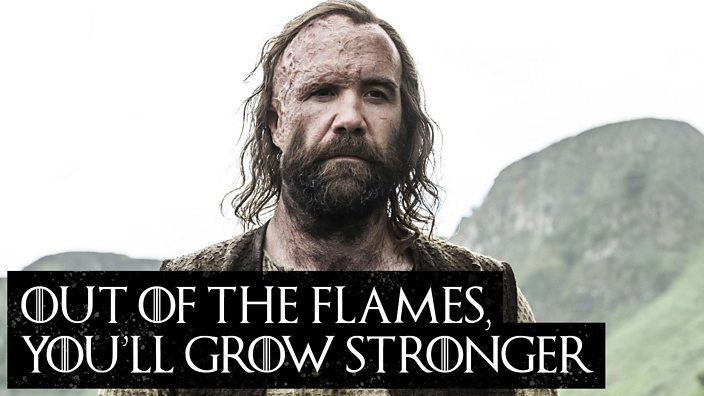 Out of the flames, you'll grow stronger
