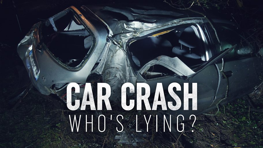 A picture of a car crash with 'Car Crash Who's Lying?' superimposed