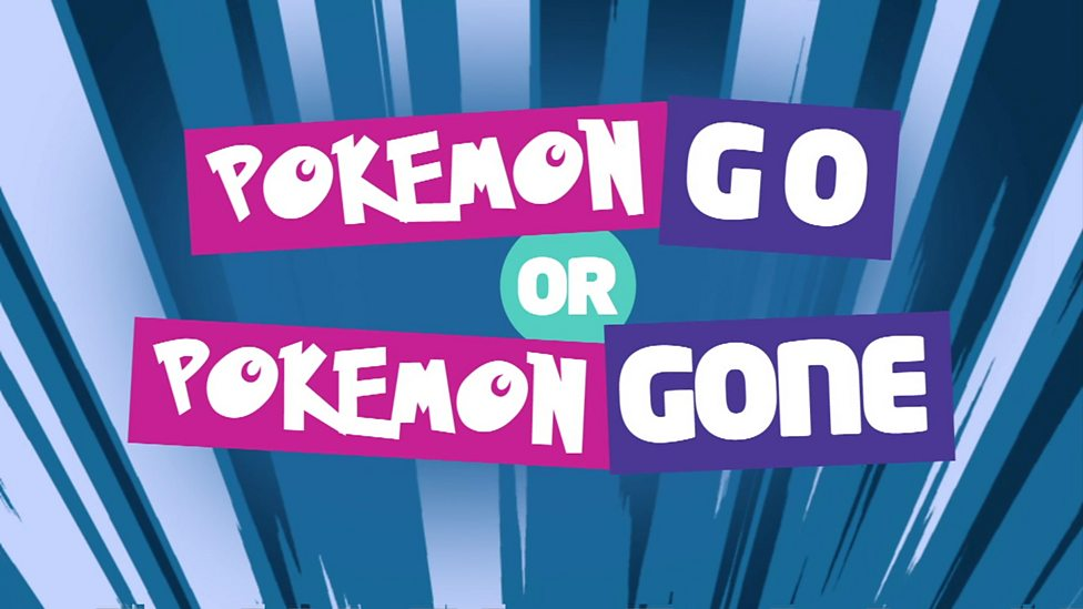 Pokemon Go or Pokemon Gone? You decide!